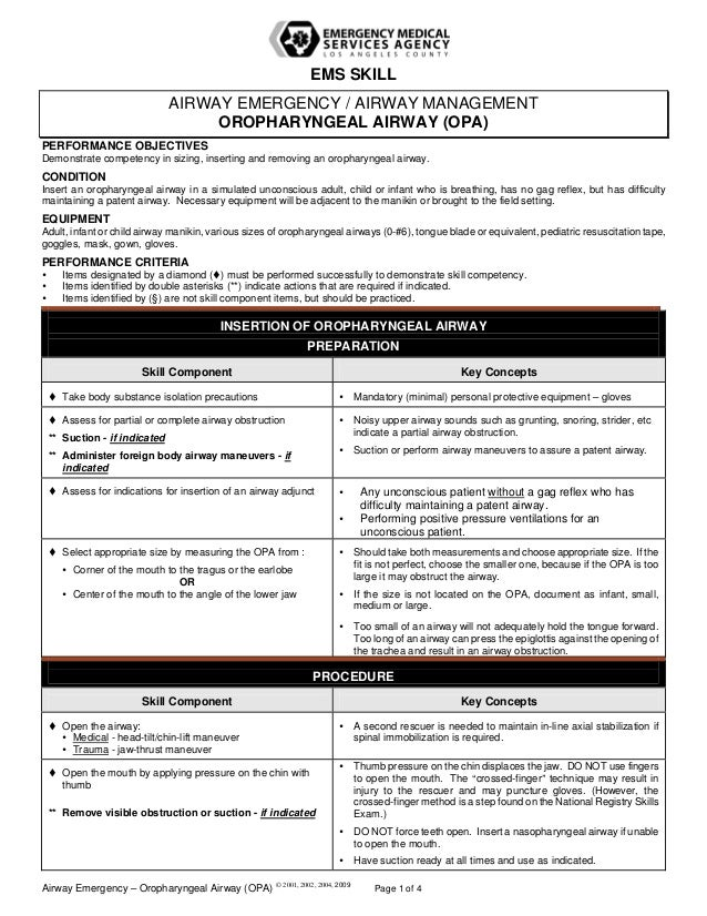 EMS SKILL AIRWAY EMERGENCY / AIRWAY MANAGEMENT OROPHARYNGEAL AIRWAY (OPA) PERFORMANCE OBJECTIVES Demonstrate competency in...
