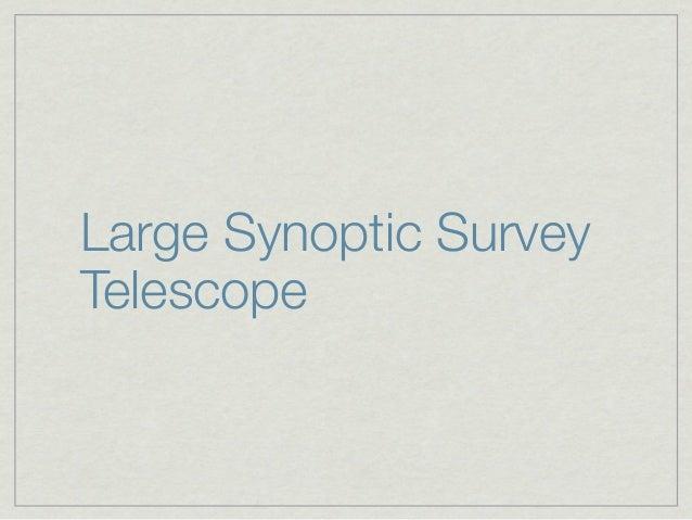 Large Synoptic SurveyTelescope