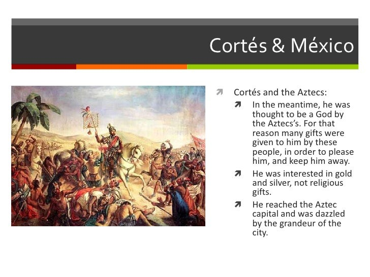 aztecs and their relationship to cortes