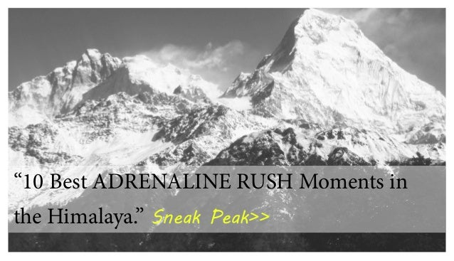 """10 Best ADRENALINE RUSH Moments inthe Himalaya."" Sneak Peak>>"