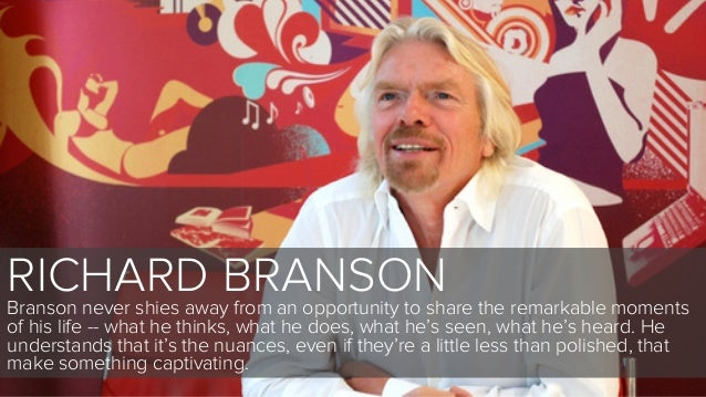 RICHARD BRANSONBranson never shies away from an opportunity to share the remarkable momentsof his life -- what he thinks, ...