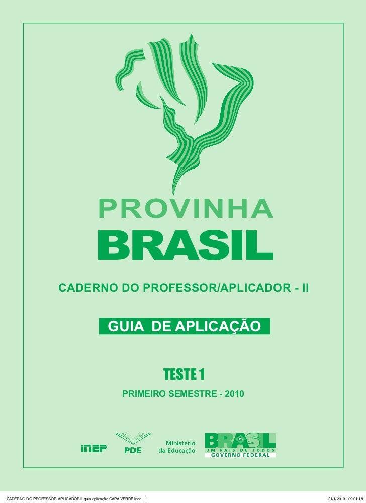 PROVINHA                                         BRASIL                        CADERNO DO PROFESSOR/APLICADOR - II        ...