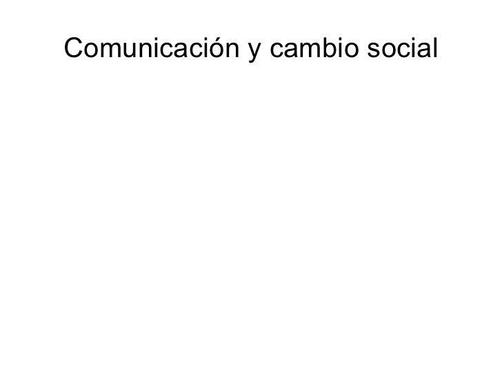 Comunicación y cambio social