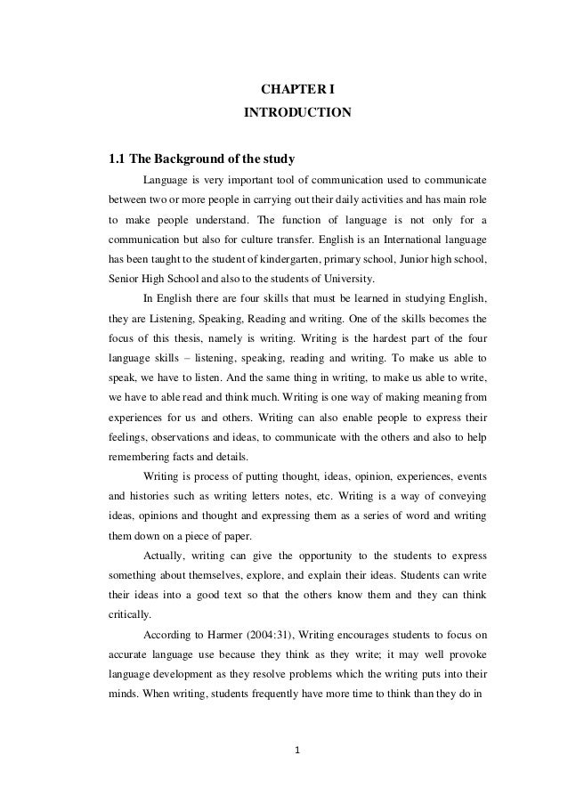 CHAPTER I                             INTRODUCTION1.1 The Background of the study        Language is very important tool o...