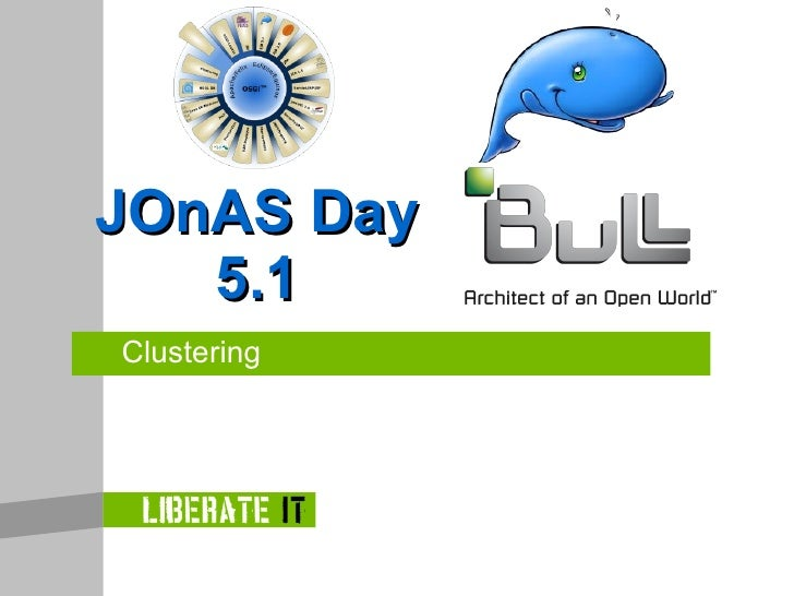 JOnAS Day    5.1 Clustering