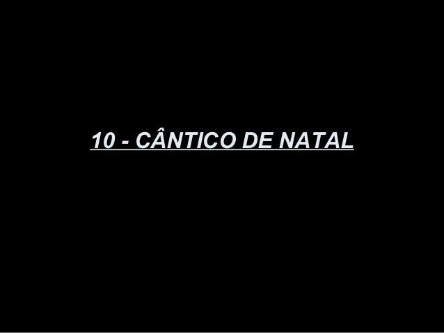 10 - CÂNTICO DE NATAL