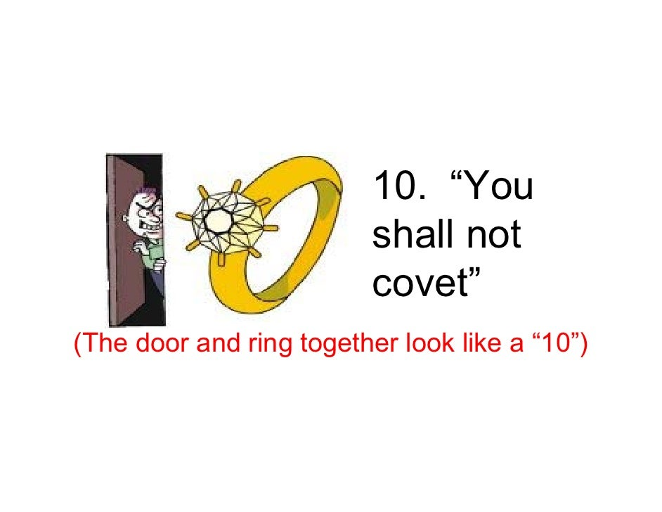 """10. """"You                           shall not                           covet"""" (The door and ring together look like a """"10"""")"""