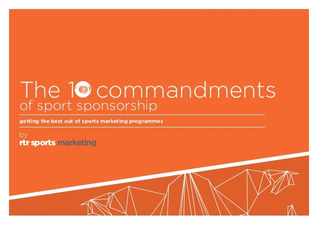 rtr sports marketing The 1 commandments of sport sponsorship getting the best out of sports marketing programmes by