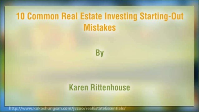 10 Common Real Estate Investing Starting-Out Mistakes Slide 2