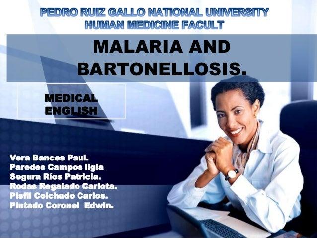 MALARIA AND              BARTONELLOSIS.       MEDICAL       ENGLISHVera Bances Paul.Paredes Campos ligiaSegura Ríos Patric...