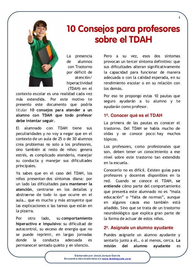 1 Elaborado por Jesús Jarque García Encuentra más materiales en www.familiaycole.com 10 Consejos para profesores sobre el ...