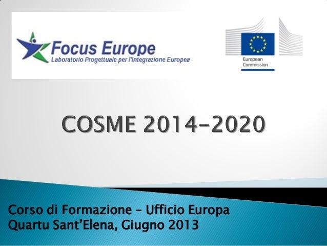 Corso di Formazione – Ufficio EuropaQuartu Sant'Elena, Giugno 2013