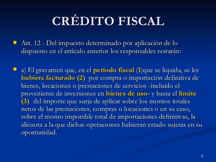 10   CréDito Fiscal Slide 2