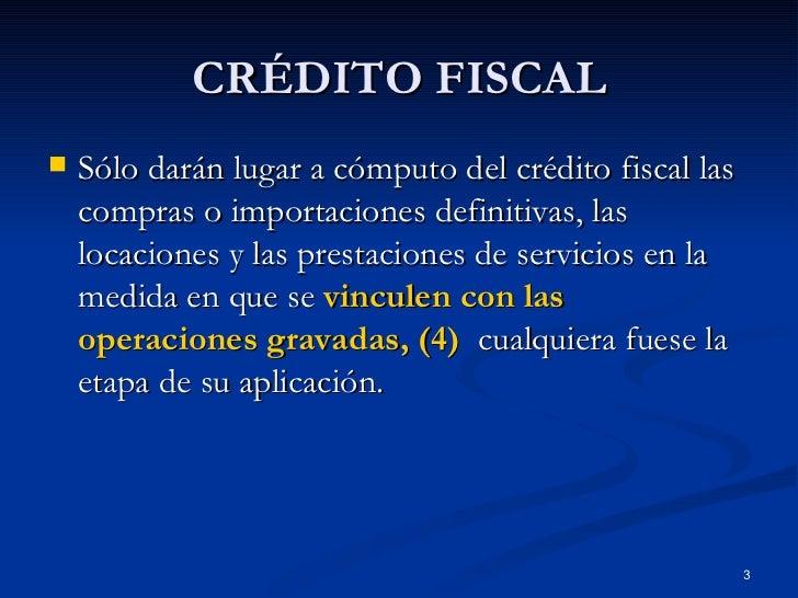 10   CréDito Fiscal Slide 3