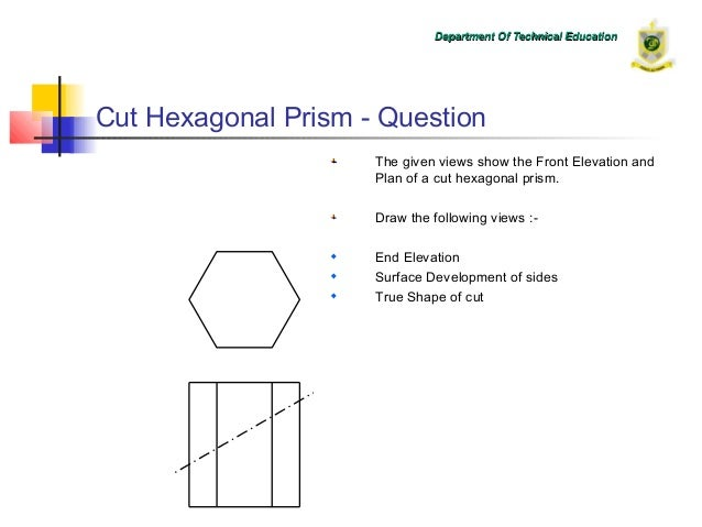 10 Cut Hexagonal Prism on technical drawing notes