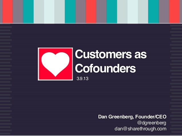 u   CUSTOMERS AS COFOUNDERS          @dgreenberg         u        Customers as                  Cofounders                ...
