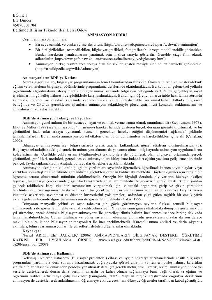 BÖTE 1 Efe Dincer 45070001704 Eğitimde Bilişim Teknolojileri Dersi Ödevi                                                 A...