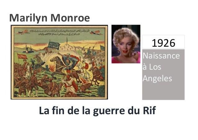 0 1926 La fin de la guerre du Rif Naissance à Los Angeles Marilyn Monroe