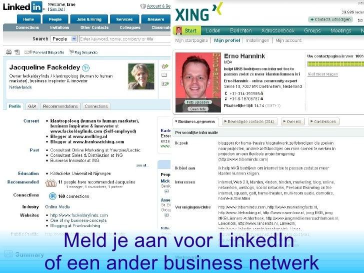 Meld je aan voor LinkedIn  of een ander business netwerk
