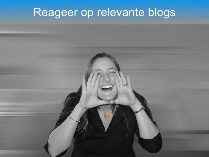 Reageer op relevante blogs