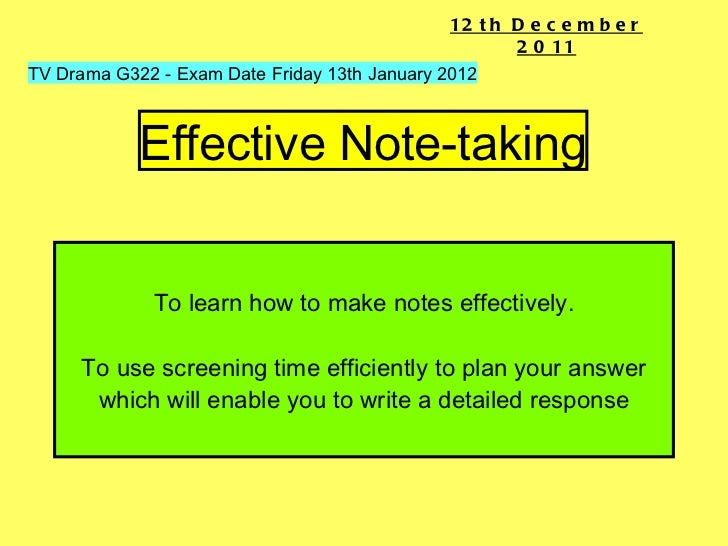 To learn how to make notes effectively. To use screening time efficiently to plan your answer which will enable you to wri...