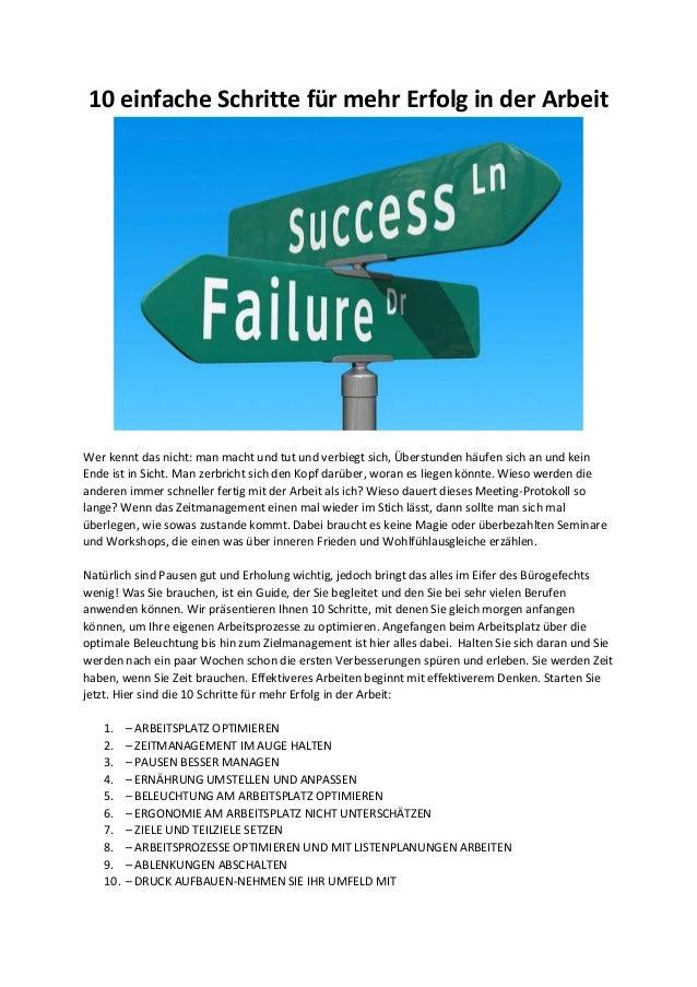 10 einfache Schritte für mehr Erfolg in der Arbeit Wer kennt das nicht: man macht und tut und verbiegt sich, Überstunden h...