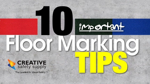 10  important  Floor Marking TIPS The Leaders In Visual SafetyTM