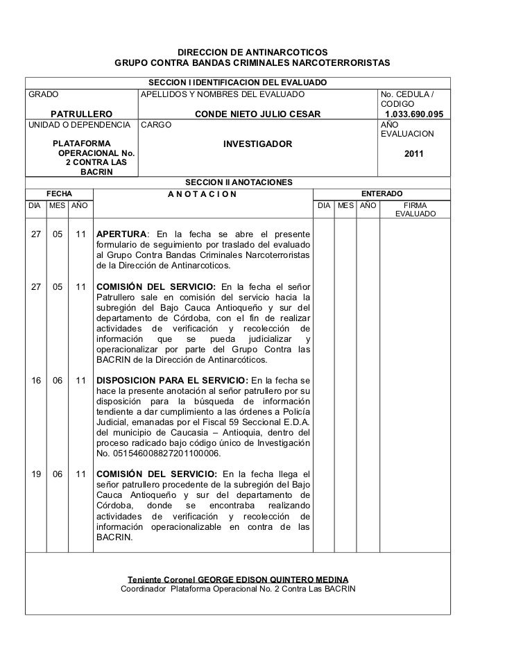 DIRECCION DE ANTINARCOTICOS                       GRUPO CONTRA BANDAS CRIMINALES NARCOTERRORISTAS                         ...