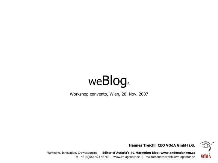 Hannes Treichl, CEO VOdA GmbH i.G. Marketing, Innovation, Crowdsourcing  |  Editor of Austria's #1 Marketing Blog: www.and...