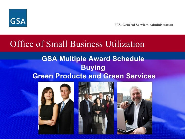 GSA Multiple Award Schedule  Buying  Green Products and Green Services