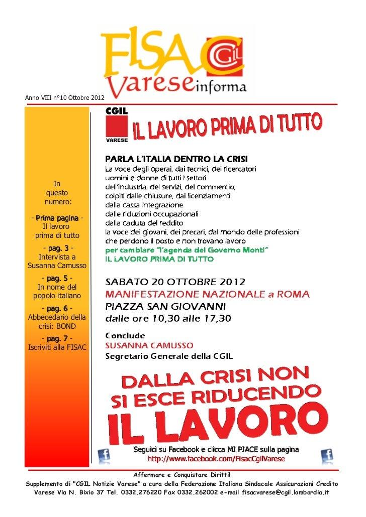 Anno VIII n°10 Ottobre 2012         In       questo       numero: - P ri m a p a g i n a -      Il lavoro   prima di tutto...