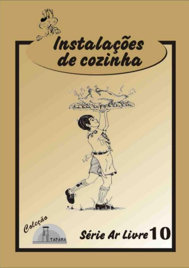 1SÉRIE AR LIVRE - 10 INSTALAÇÕES DE COZINHA Produzido pela UEB/RS - Edição Impressa: Gestão 2001/2003 - Edição Digital: Ge...