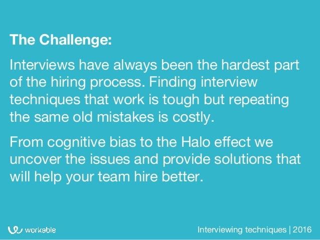 Interview techniques: 10 mistakes that could compromise your judgement Slide 2