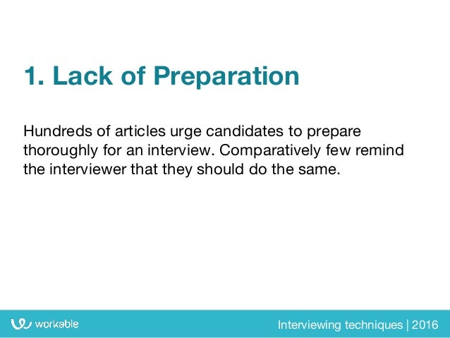 Interview techniques: 10 mistakes that could compromise your judgement Slide 3