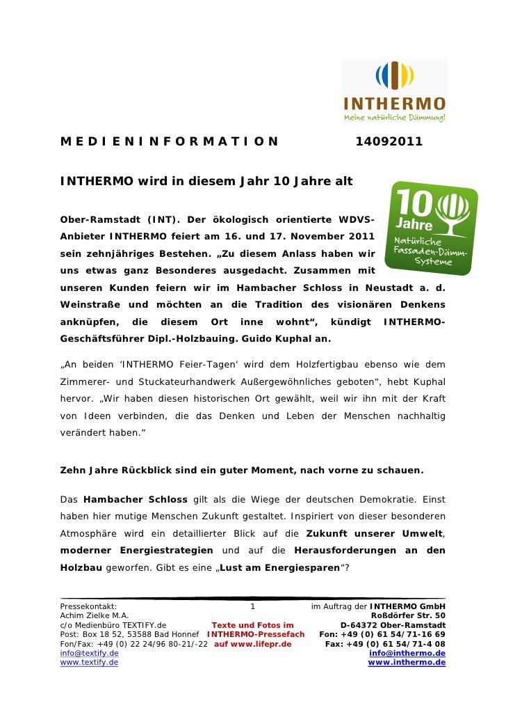 MEDIENINFORMATION                                                  14092011INTHERMO wird in diesem Jahr 10 Jahre altOber-R...