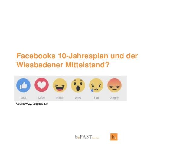 Facebooks 10-Jahresplan und der Wiesbadener Mittelstand? Quelle: www.facebook.com