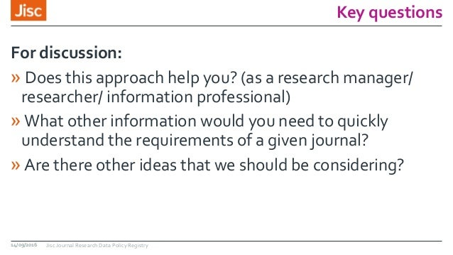 Key questions » Does this approach help you? (as a research manager/ researcher/ information professional) »What other inf...