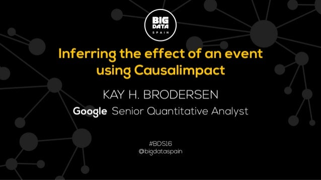 Inferring the effect of an event using CausalImpact by Kay H. Brodersen