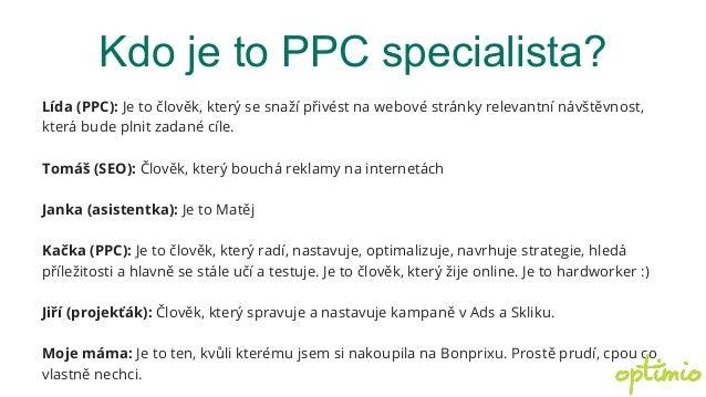 Jsme ještě PPC specialisté? Slide 3