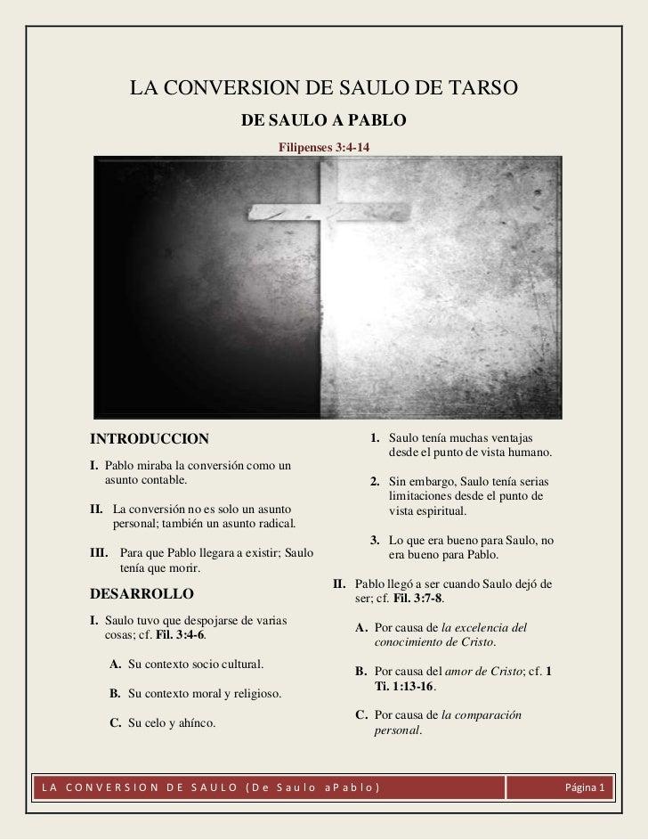 LA CONVERSION DE SAULO DE TARSO                                  DE SAULO A PABLO                                         ...
