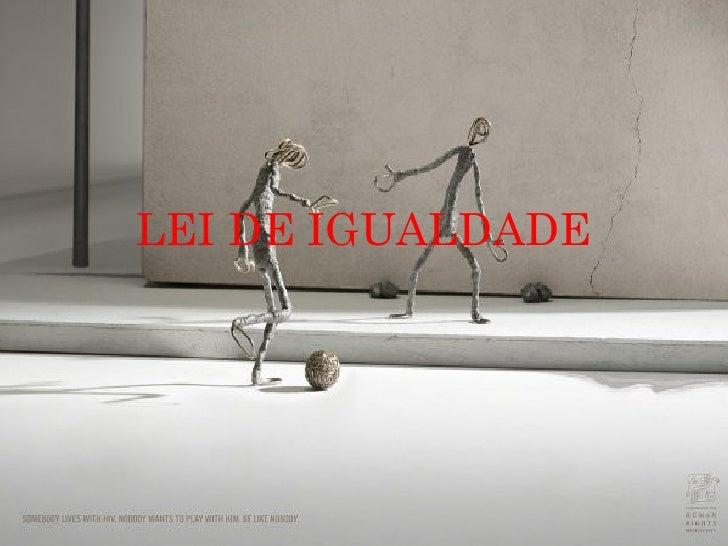 LEI DE IGUALDADE