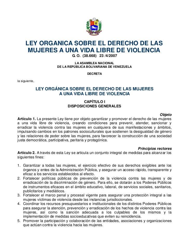 LEY ORGANICA SOBRE EL DERECHO DE LAS       MUJERES A UNA VIDA LIBRE DE VIOLENCIA                                 G. O. (38...