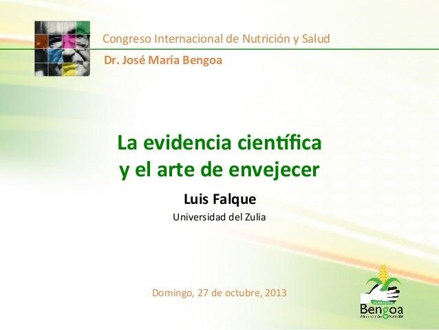 Congreso  Internacional  de  Nutrición  y  Salud   Dr.  José  María  Bengoa    La  evidencia  cien...