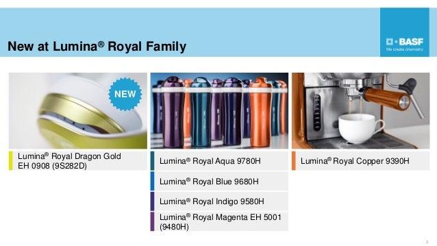 New at Lumina® Royal Family 2 Lumina® Royal Dragon Gold EH 0908 (9S282D) Lumina® Royal Aqua 9780H Lumina® Royal Indigo 958...