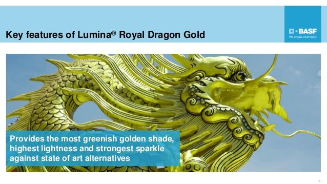 Key features of Lumina® Royal Dragon Gold 3 Provides the most greenish golden shade, highest lightness and strongest spark...