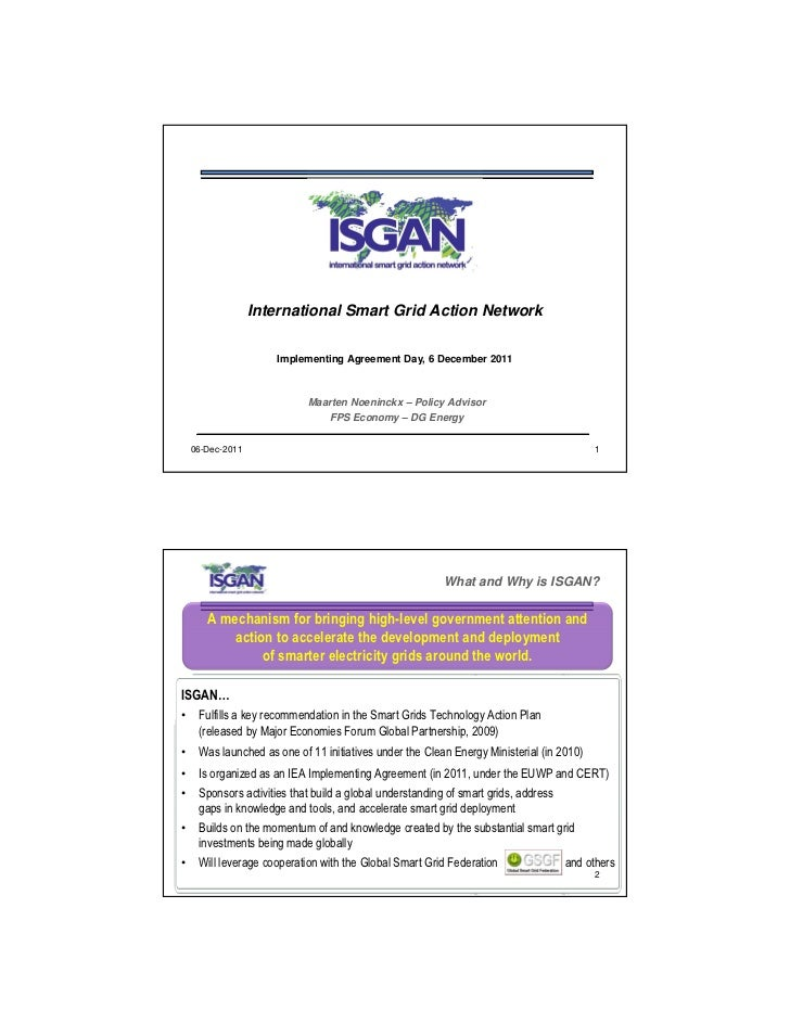 International Smart Grid Action Network                     Implementing Agreement Day, 6 December 2011                   ...