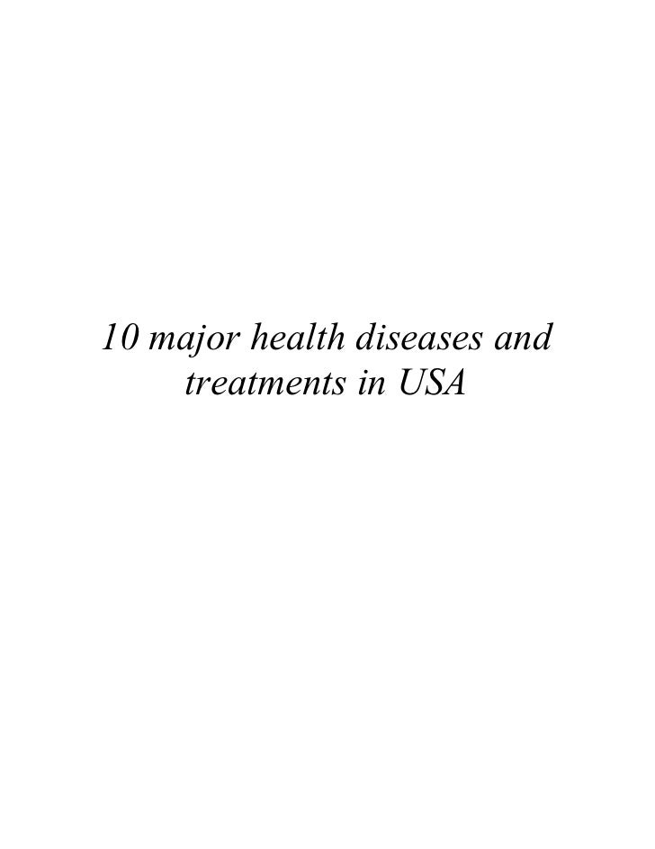 10 major health diseases and    treatments in USA