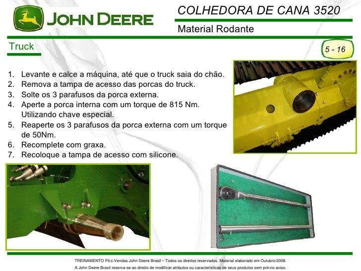 COLHEDORA DE CANA 3520                                                                           Material RodanteTruck    ...