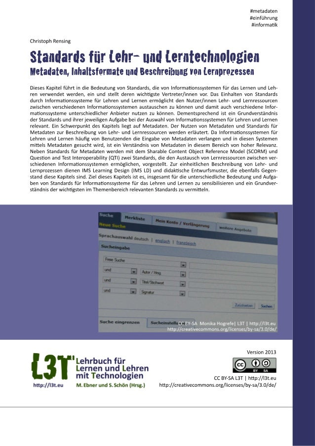 Bei der Realisierung von Informationssystemen sind Standards allgemein von großer Bedeutung. Standards im Bereich der Info...