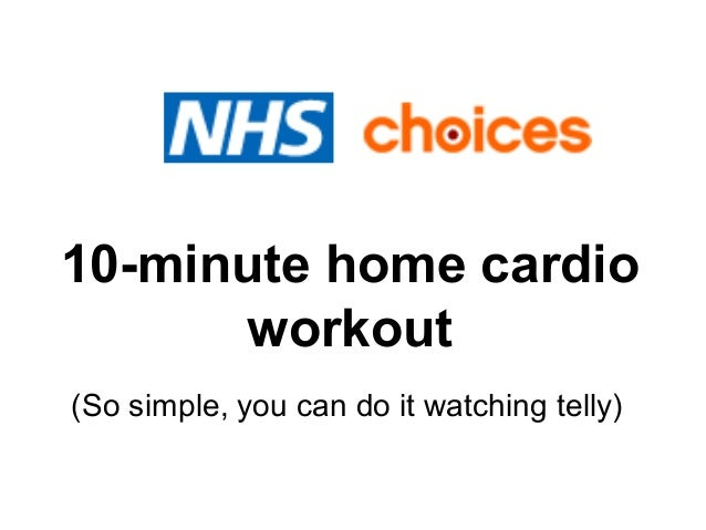 10-minute home cardio      workout(So simple, you can do it watching telly)